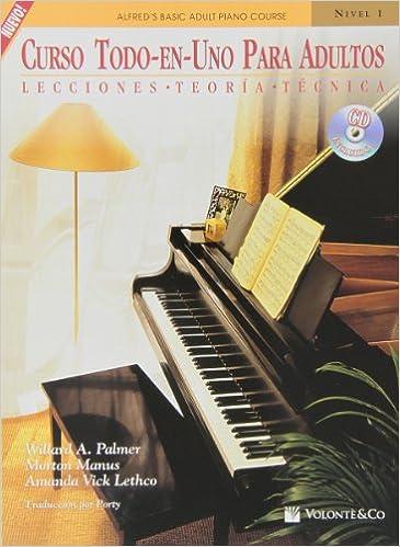 Curso Todo en Uno para Adultos: Nivel 1 con CD Didattica musicali: Amazon.es: Palmer/Manus/Lethco, Porty: Libros