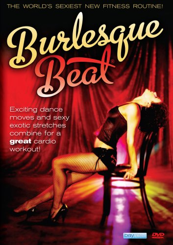 BURLESQUE BEAT: SEXY FITNESS DANCE WORKOUT with Rodney James by Bayview Entertainment/Widowmaker