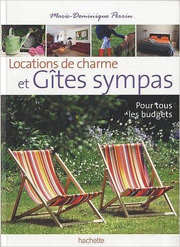 AmazonFr  Locations De Charme Et Gtes Sympas  MarieDominique