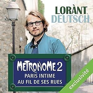 Métronome : Paris intime au fil de ses rues (Métronome 2) | Livre audio