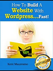 How To Build A Website With Wordpress...Fast! (Read2Learn Guides) (English Edition)