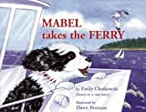 Mabel Takes the Ferry, Emily Chetkowski, 188015837X
