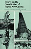 img - for Essays on the Constitution of Papua New Guinea book / textbook / text book