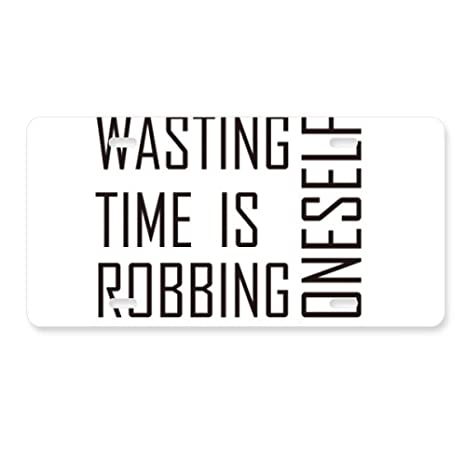 Amazon com: DIYthinker Quote Wasting Time is Robbing Oneself