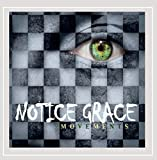 Movements by Notice Grace (2013-05-04)