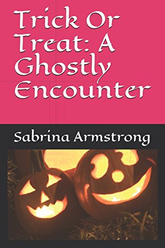(Trick Or Treat: A Ghostly Encounter)