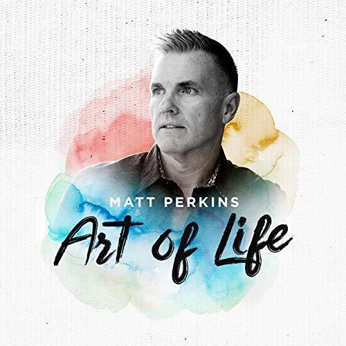 Matt Perkins - Art of Life 2018