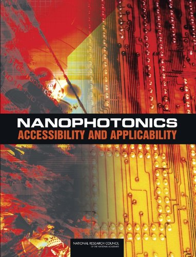 Nanophotonics: Accessibility and Applicability