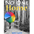 No One Home: A Guidebook to Discovering the Simplicity of Being