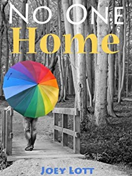 No One Home: A Guidebook to Discovering the Simplicity of Being by [Lott, Joey]