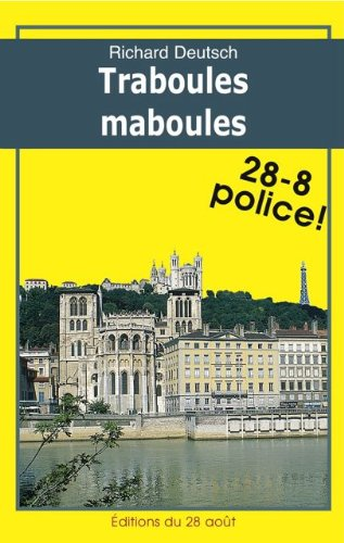 Traboules Maboules Romans Policiers Regionaux Gisserot T 12 French Edition