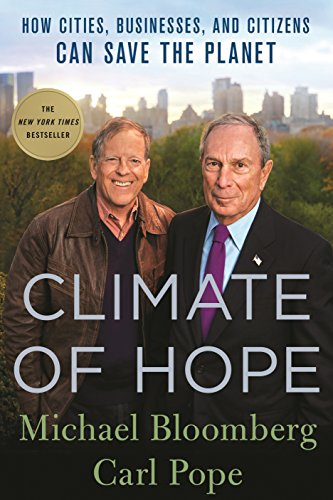 Climate of Hope by Michael Bloomberg, Carl Pope Book Review, Buy Online