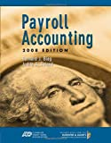 img - for Payroll Accounting 2008 (with ADP s PC Payroll for Windows CD-ROM and Klooster/Allen s Computerized Payroll Accounting Software) (BPA) book / textbook / text book