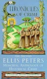 Chronicles of Crime: The Second Ellis Peters Memorial Anthology of Historical Crime