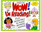 Wow! I'm Reading!, Jill Frankel Hauser, 1885593414