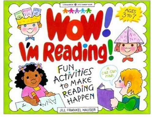 Wow  Im Reading   Fun Activities To Make Reading Happen  Williamson Little Hands Series