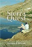 Sierra Quest, Edward Etzkorn, 0595342175