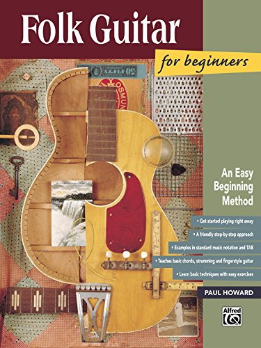 - Folk Guitar for Beginners: Learn How to Play Folk Guitar with this Easy Beginning Method (National Guitar Workshop Arts Series)