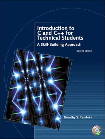 Introduction to C and C++ for Technical Students (2nd Edition) by Prentice Hall