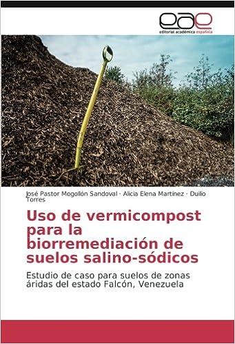 Uso de vermicompost para la biorremediación de suelos salino ...
