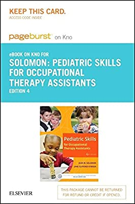 Pediatric Skills for Occupational Therapy Assistants - Elsevier eBook on Intel Education Study (Access Card), 4e