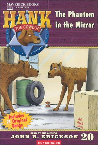 The Phantom in the Mirror (Hank the Cowdog) by Maverick Books