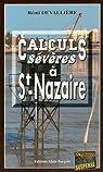 Calculs Severes a Saint-Nazaire par Devallière