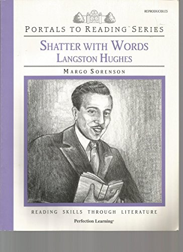 Portals To Reading Series, SHATTER WITH WORDS, LANGSTON HUGHES, Reading Skills Through Literature REPRODUCIBLES