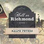 Hell or Richmond: A Novel | Ralph Peters