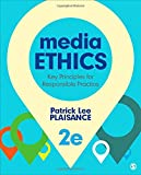 img - for Media Ethics: Key Principles for Responsible Practice book / textbook / text book