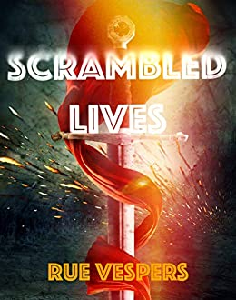 Scrambled Lives: A LitRPG Novel