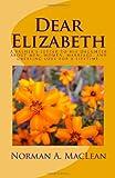 Dear Elizabeth, Norman MacLean, 1452872112