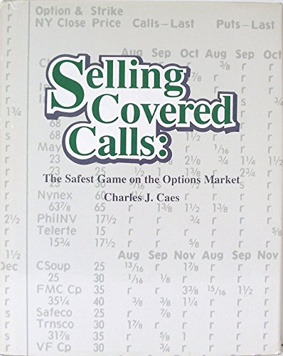 Selling Covered Calls: The Safest Game in the Options Market