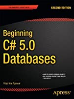 Beginning C# 5.0 Databases, 2nd Edition Front Cover