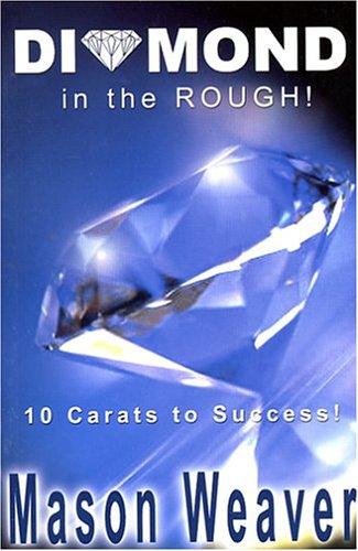 Diamond in the Rough! (Diamond Weaver)