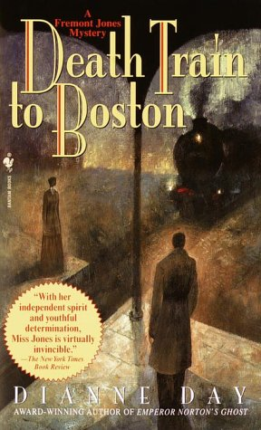 Death Train to Boston: A Freemont Jones Mystery (Fremont Jones Mysteries)
