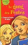 Le Gang des pestes, numéro 2 : Coups de foudre en série par Peters