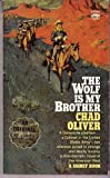 The Wolf Is My Brother, Chad Oliver, 0553276581