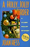 A Holly, Jolly Murder, Joan Hess, 0525942408
