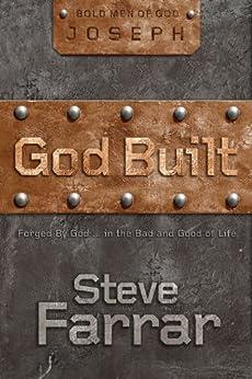 God Built (Bold Man Of God series Book 1) by [Farrar, Steve]