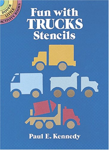 Fun with Trucks Stencils (Dover Little Activity Books) by Dover Publications