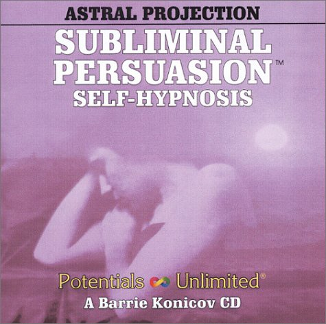 Astral Projection by Potentials Unlimited
