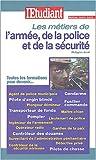 Métiers & formations : De l'armée de la police et de la securité