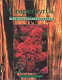 Crapemyrtle, A Grower's Thoughts