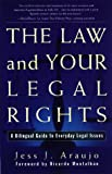 The Law and Your Legal Rights, Araujo, 0130207942