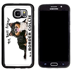Rikki Knight My Best Friend is a Border Collie Dog Design Samsung Galaxy S6 Case Cover - Black 1