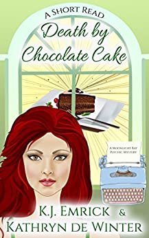 Download for free Death by Chocolate Cake: A Short Read