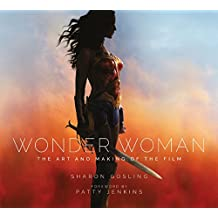 Wonder Woman: The Art and Making of the Film