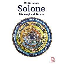 Solone: L'immagine di Nomos (Italian Edition)