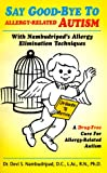 Say Good-Bye to Allergy Related Autism - Best Reviews Guide